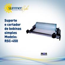 Suporte e Cortado de Bobinas Simples RSC- 450