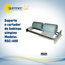 Suporte e cortador de Bobinas Simples RSC-600